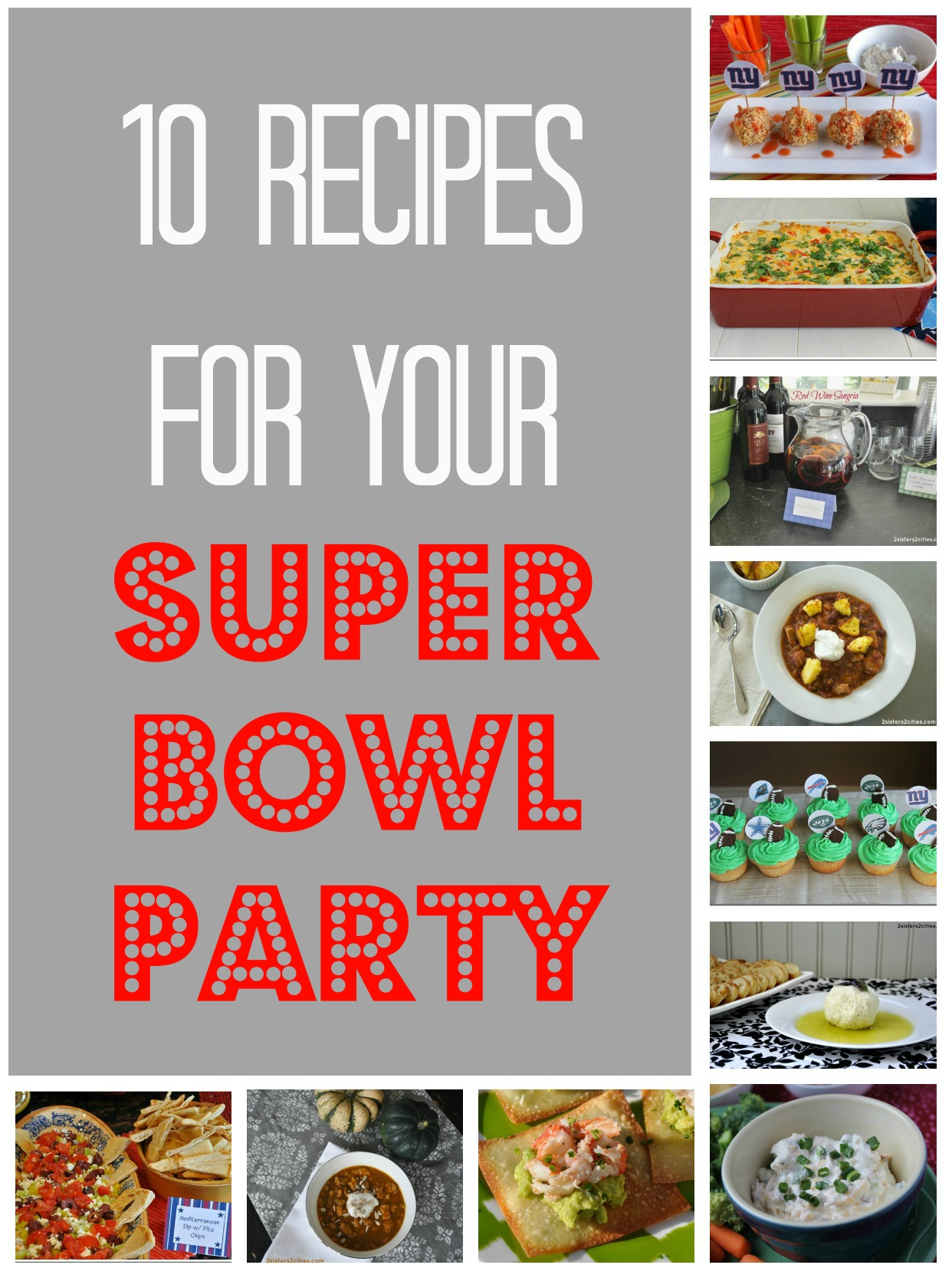 10 Super Bowl recipes {from 2 Sisters 2 Cities}