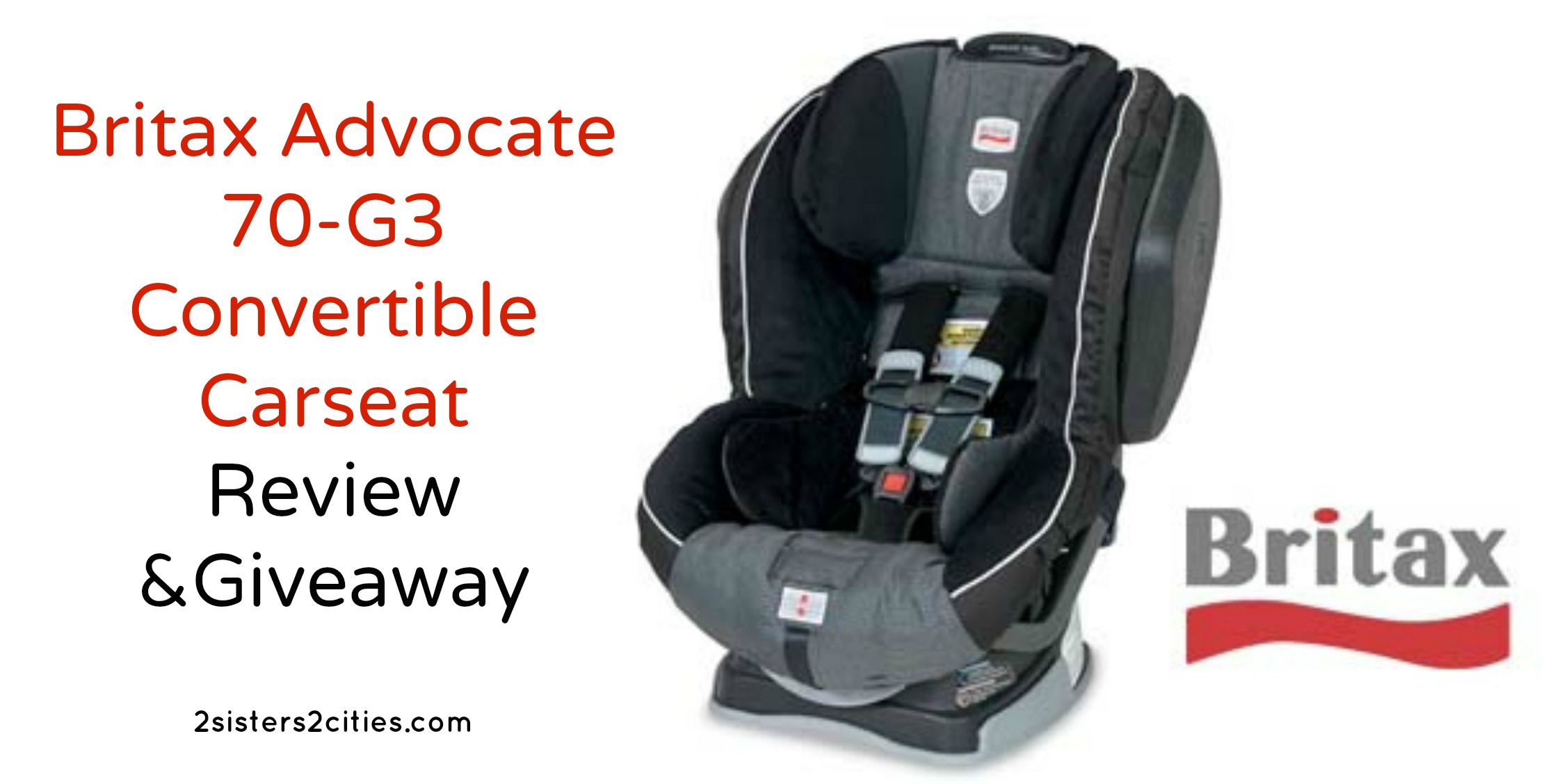 britax advocate 70 g3 review giveaway 2 sisters 2 cities. Black Bedroom Furniture Sets. Home Design Ideas